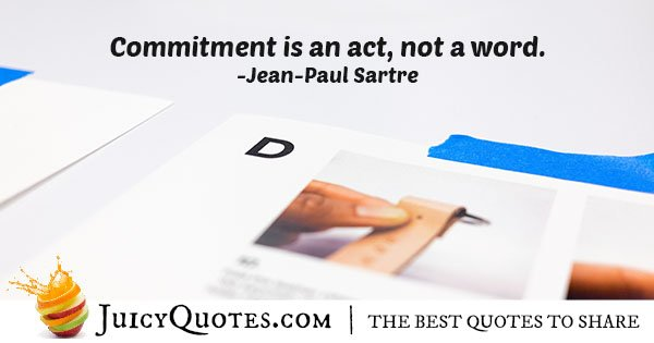 Commitment is an Act Quote