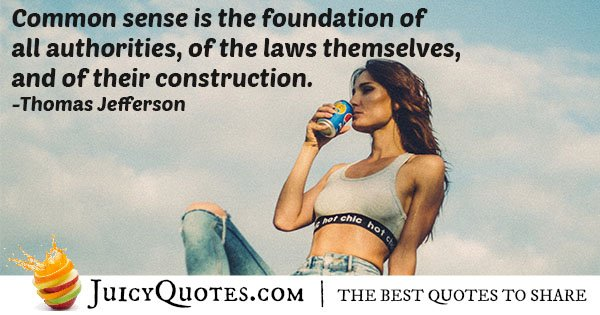 Foundation of Common Sense Quote 11