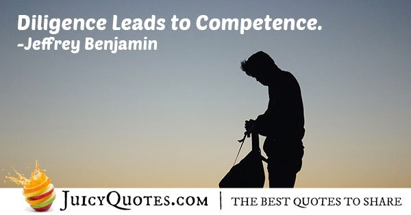 Diligence and Competence Quote