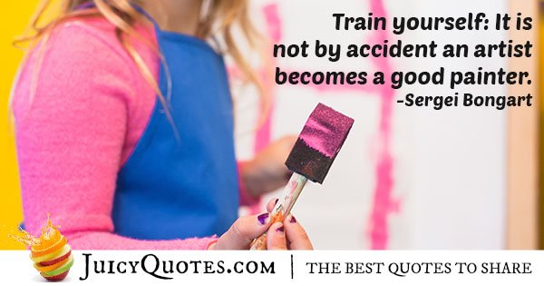 Train Yourself Quote