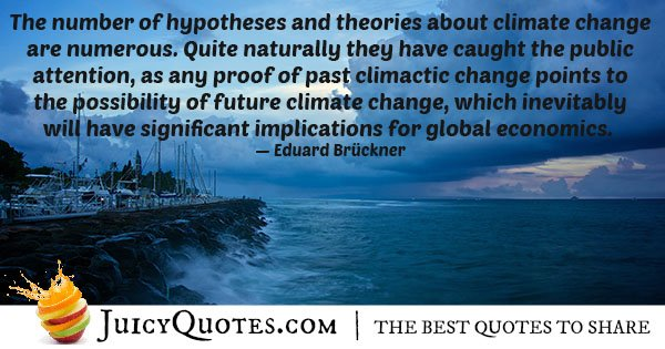 Climate Change Theories Quote