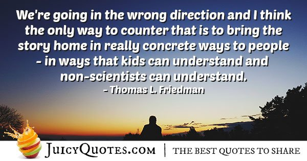Going In The Wrong Direction Quote