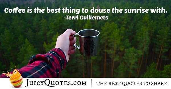 Coffee During Sunrise Quote