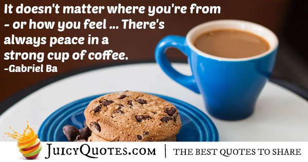 Peace In Coffee Quote