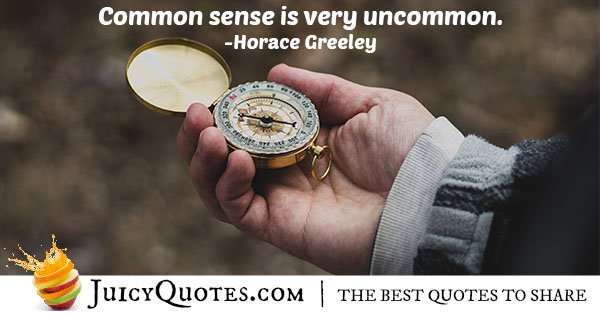 Common Sense is Uncommon Quote