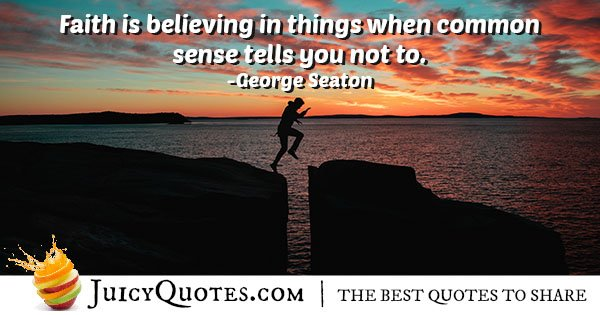Faith and Common Sense Quote