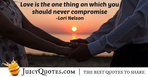 Never Compromise Love Quote