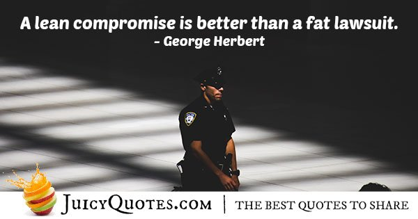Compromise and Lawsuits Quote
