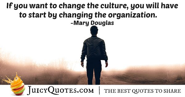 Changing a Culture Quote