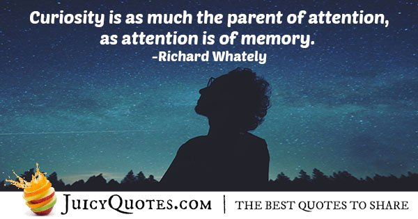 Curiosity and Attention Quote