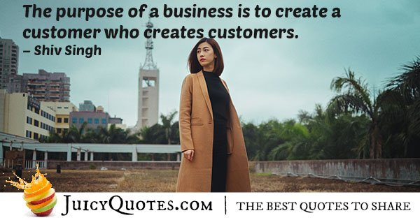 Customers Who Create Customers Quote