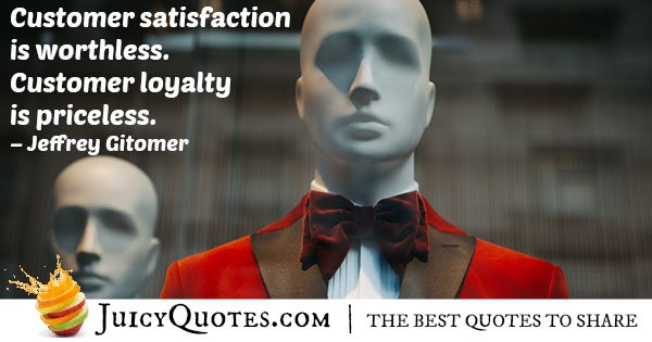 Customer Loyalty Quote