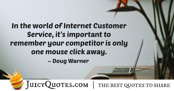 Internet Customer Service Quote