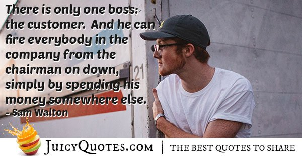 Customers Are Boss Quote