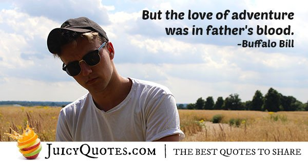 Dad and Adventures Quote