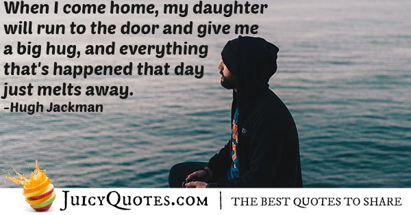 My Daughter Hugging Me Quote