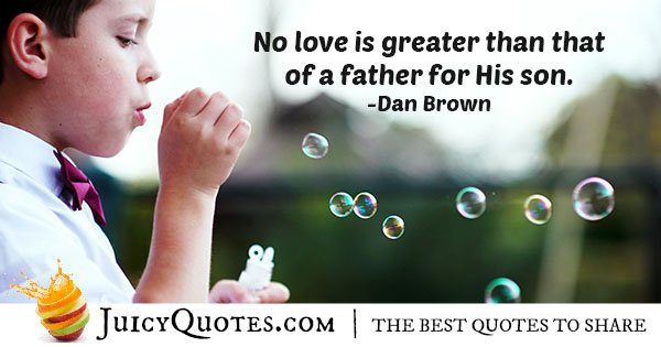 Father and Son Love Quote