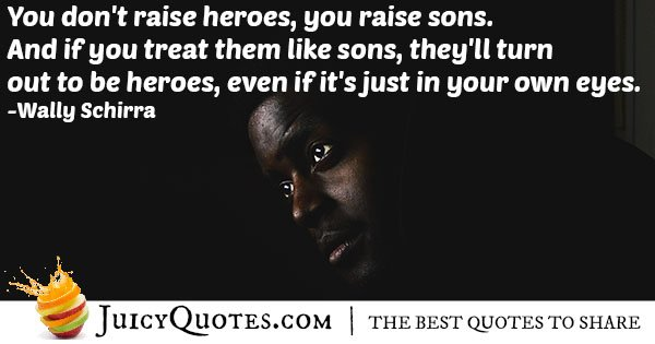 My Sons Are My Heros Quote
