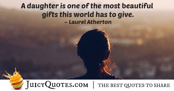 A Daughter is a Gift Quote