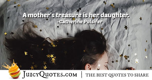 Mothers Treasure Quote