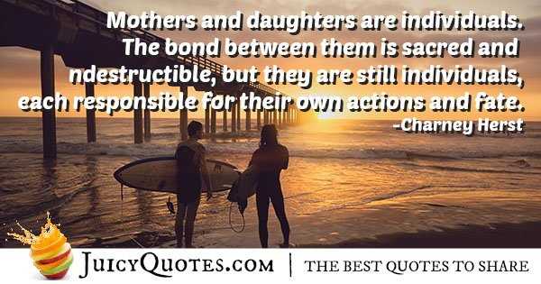 Daughter Mother Bond Quote