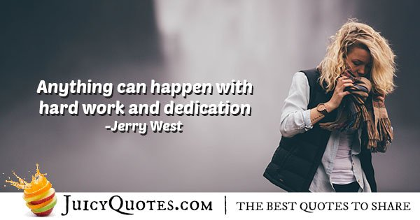 Dedication and Hard Work Quote