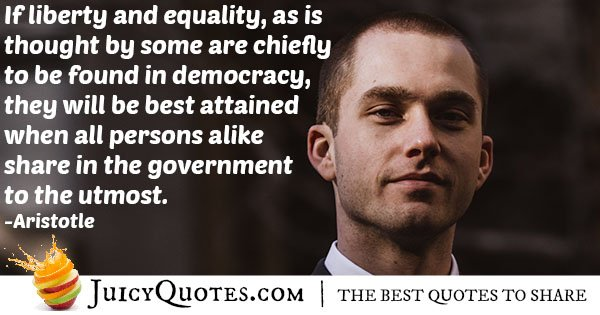 Democracy and Liberty Quote