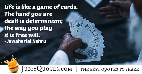 Life Is a Game Quote