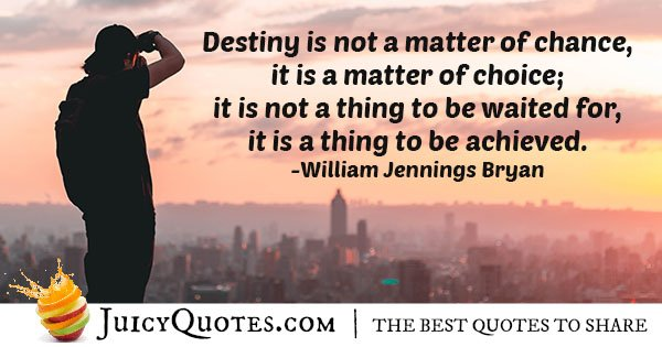 Destiny and Choice Quote