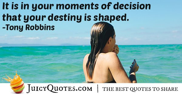 Decisions and Destiny Quote