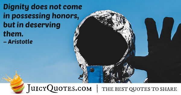 Dignity and Honor Quote