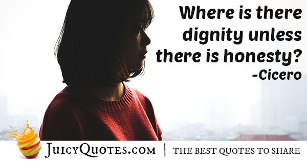 Dignity and Honesty Quote