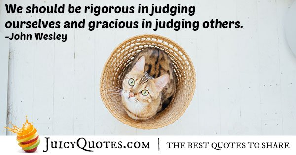 Judging Ourselves vs Others Quote