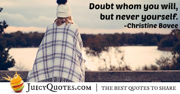 Don't Doubt Yourself Quote
