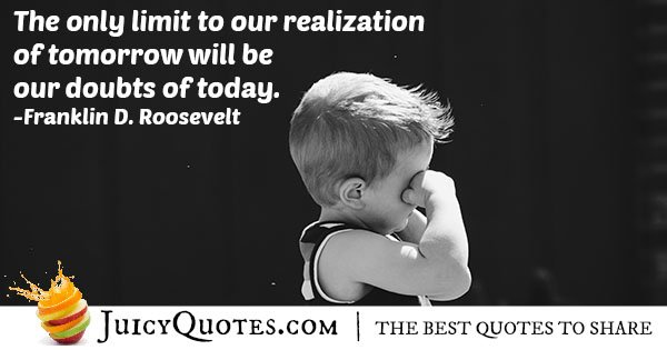 Doubts of Today Quote