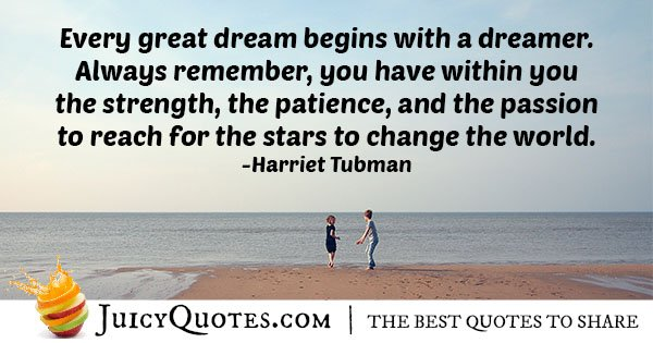 Every Great Dream Quote