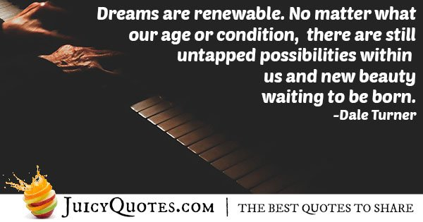 Dream Are Renewable Quote