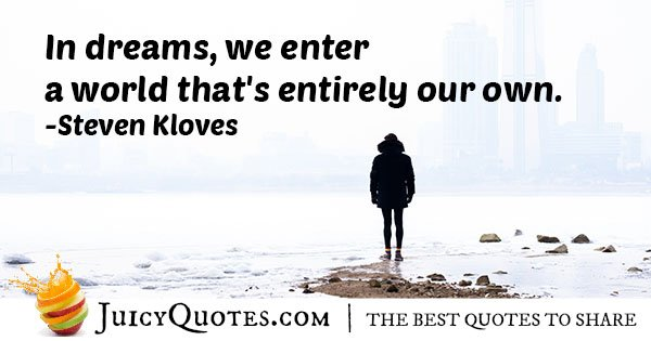Our Own Dream World Quote