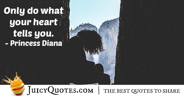 Do What Your Heart Tells You Quote