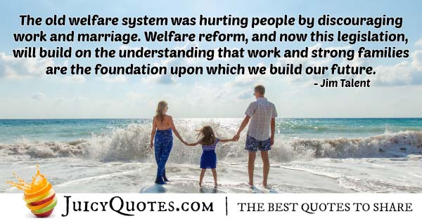 Welfare System Quote