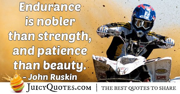 Endurance is Noble Quote