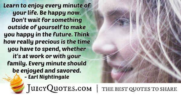 Enjoy Every Minute Quote