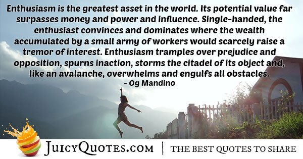 Enthusiasm is an Asset Quote