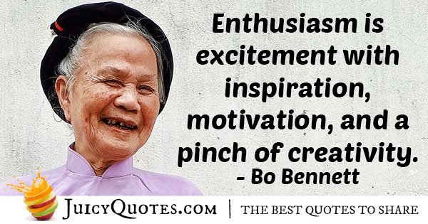 What is Enthusiasm Quote