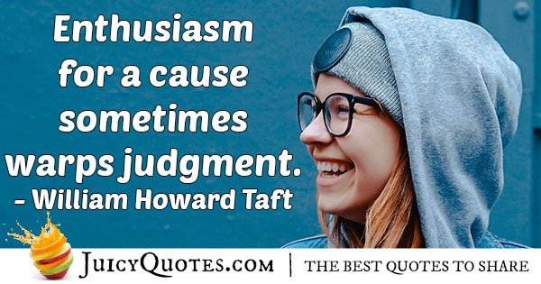 Enthusiasm and Judgment Quote