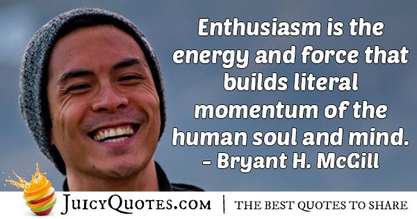 Enthusiasm Builds Momentum Quote