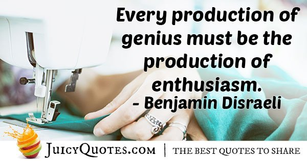 Enthusiasm and Production Quote