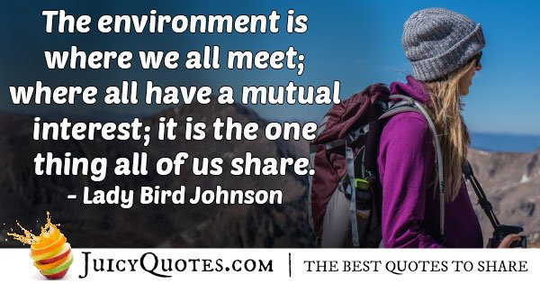Sharing Our Environment Quote