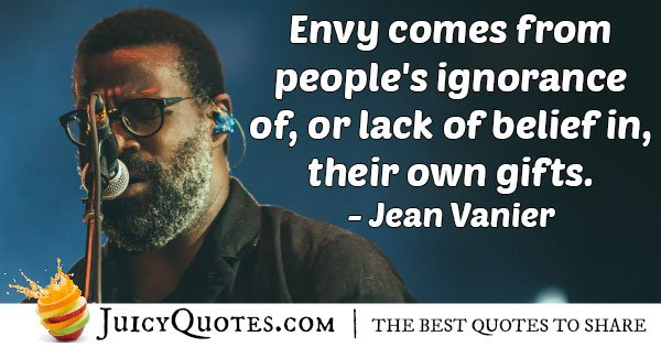 Envy Comes From Ignorance Quote