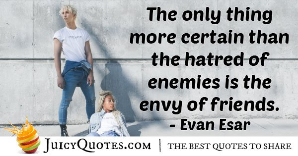 Envy of Friends Quote